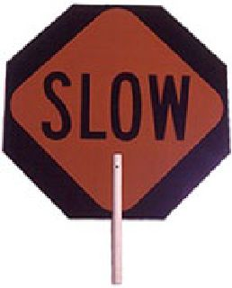 Slow/Stop Paddle Sign