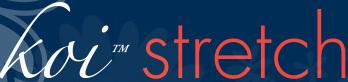 koi Stretch