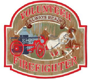 "Volunteer Firefighter - Always Ready - 12 X 11-1/2""-"