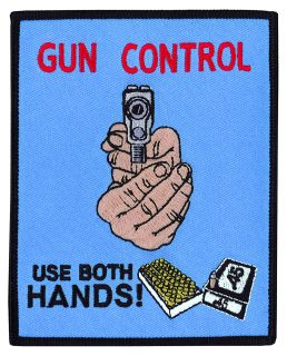 "Gun Control - Use Both Hands - 4 X 5""-"
