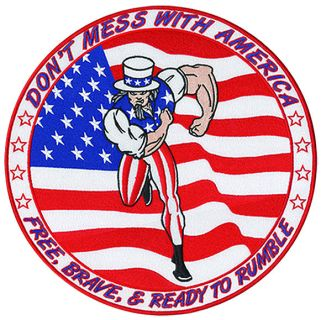 "Uncle Sam Don't Mess With America - 12""Circle-"