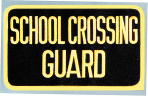 "5"" X 9"" School Crossing Guard Patch-"