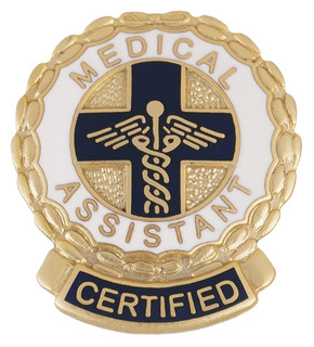 1074 Certified Medical Assistant Pin-