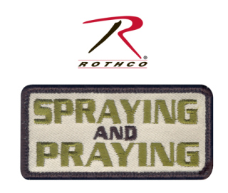 Rothco Spraying and Praying Morale Patch-