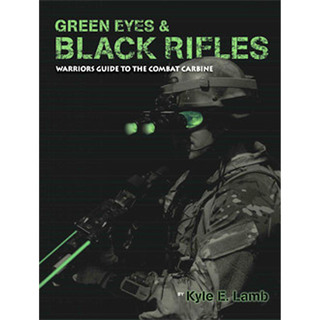 Green Eyes & Black Rifles - Autographed By Kyle Lamb