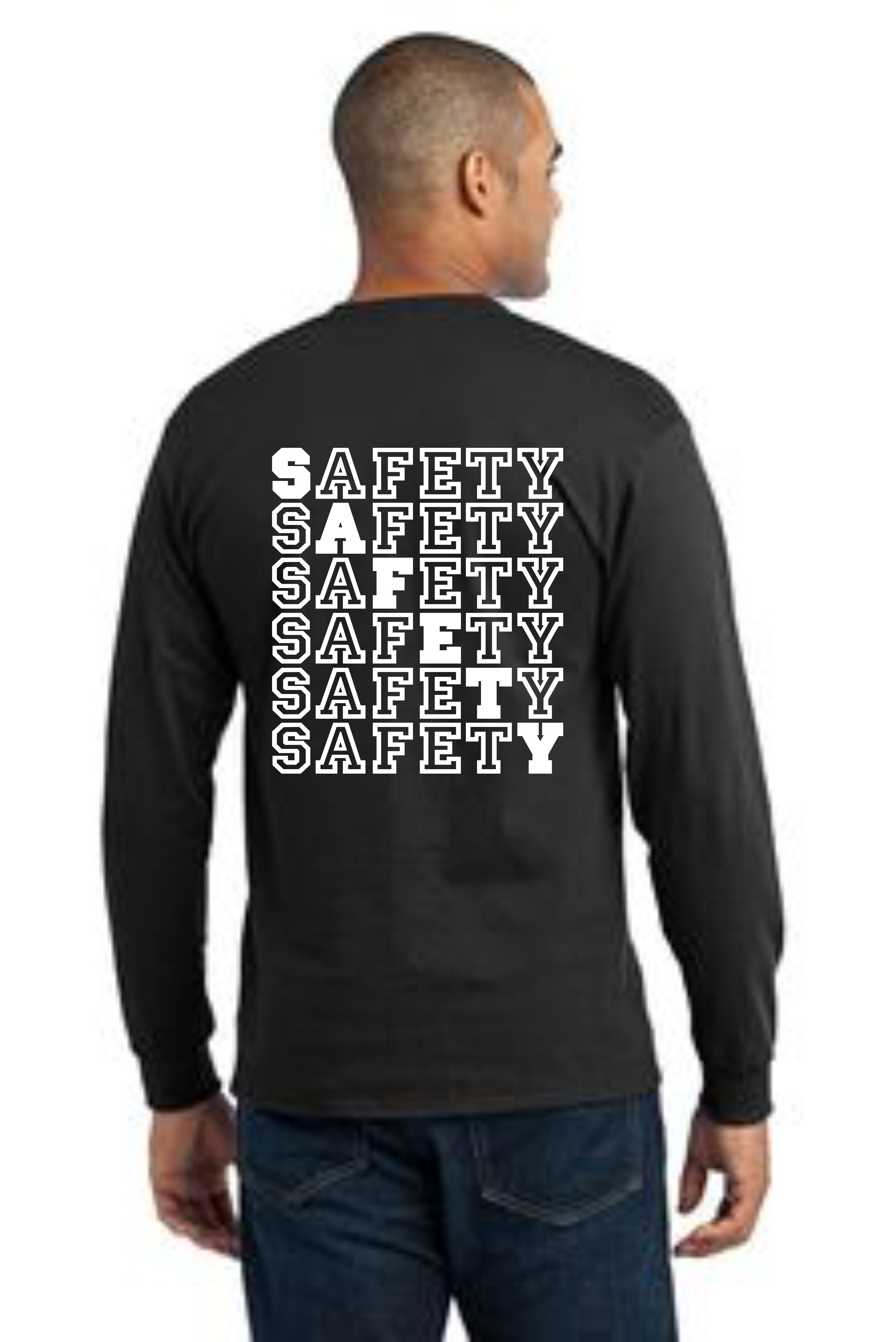 LONG SLEEVE SAFETY T-SHIRT -- SAFETY
