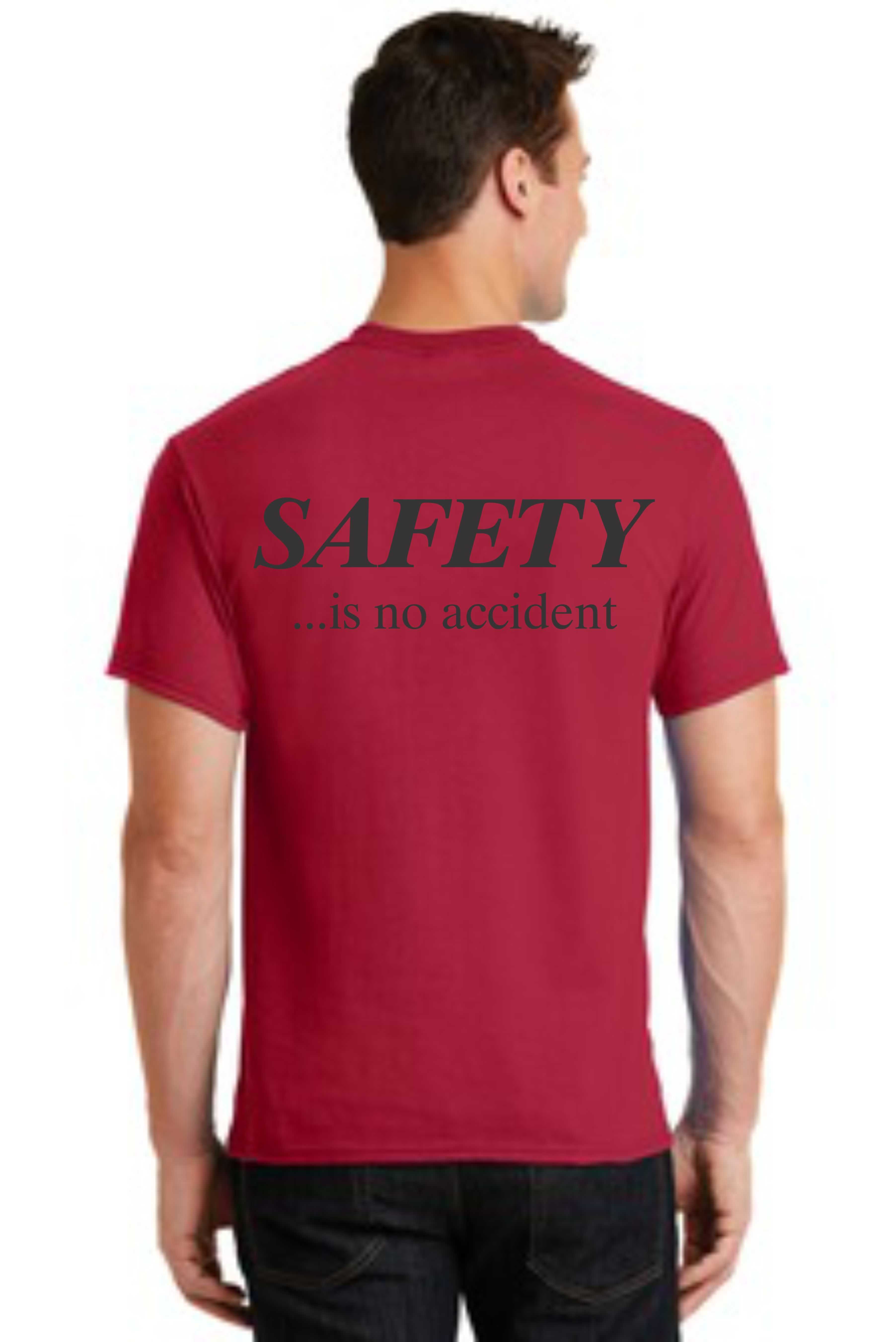 SAFETY T-SHIRT -- SAFETY... IS NO ACCIDENT