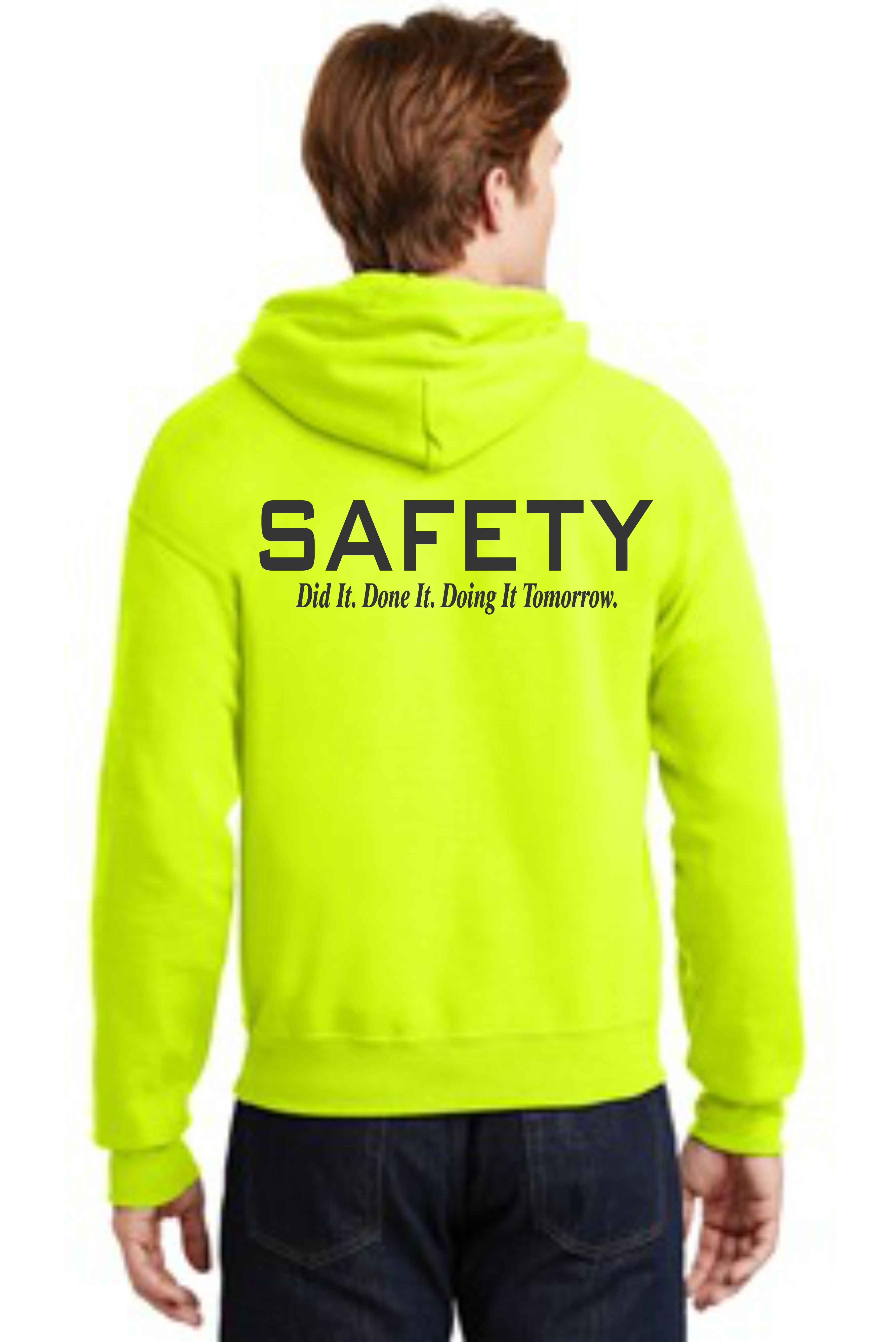 HOODED SAFETY SWEATSHIRT -- DID IT. DONE IT. DOING IT TOMORROW.
