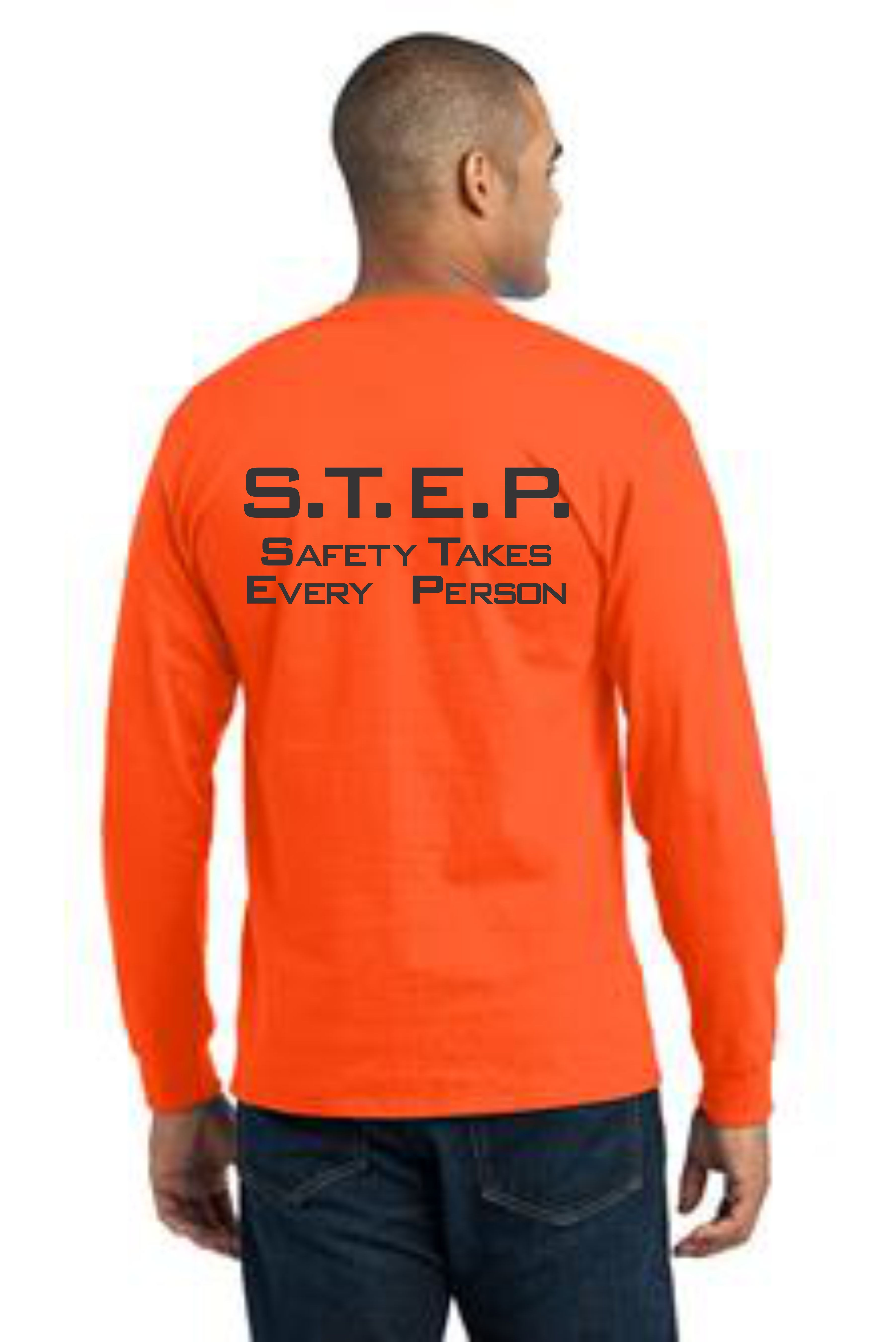 LONG SLEEVE SAFETY T-SHIRT -- S.T.E.P.