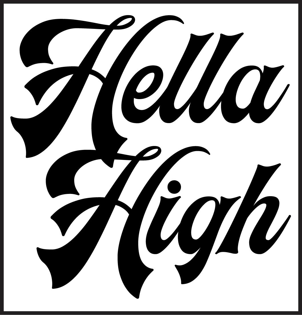 hella-high