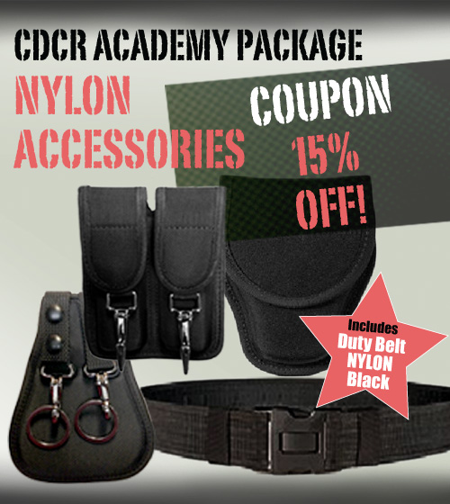CDCR Academy NYLON Accessories Package - use COUPON CODE CDCRACADEMY7 at checkout for 15% OFF! -Other Brands