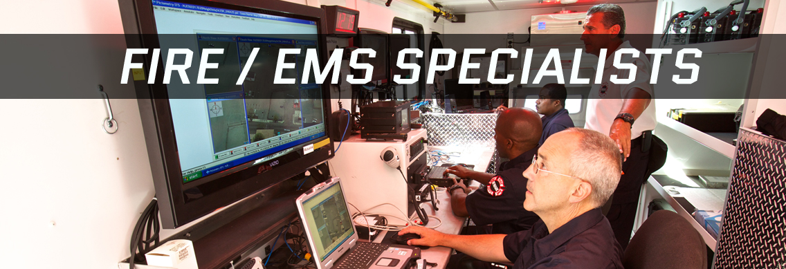 Fire / EMS Specialists