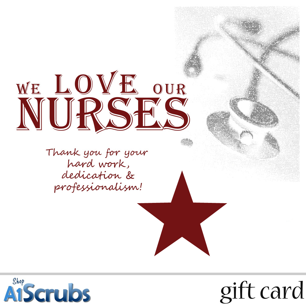 We love our nurses