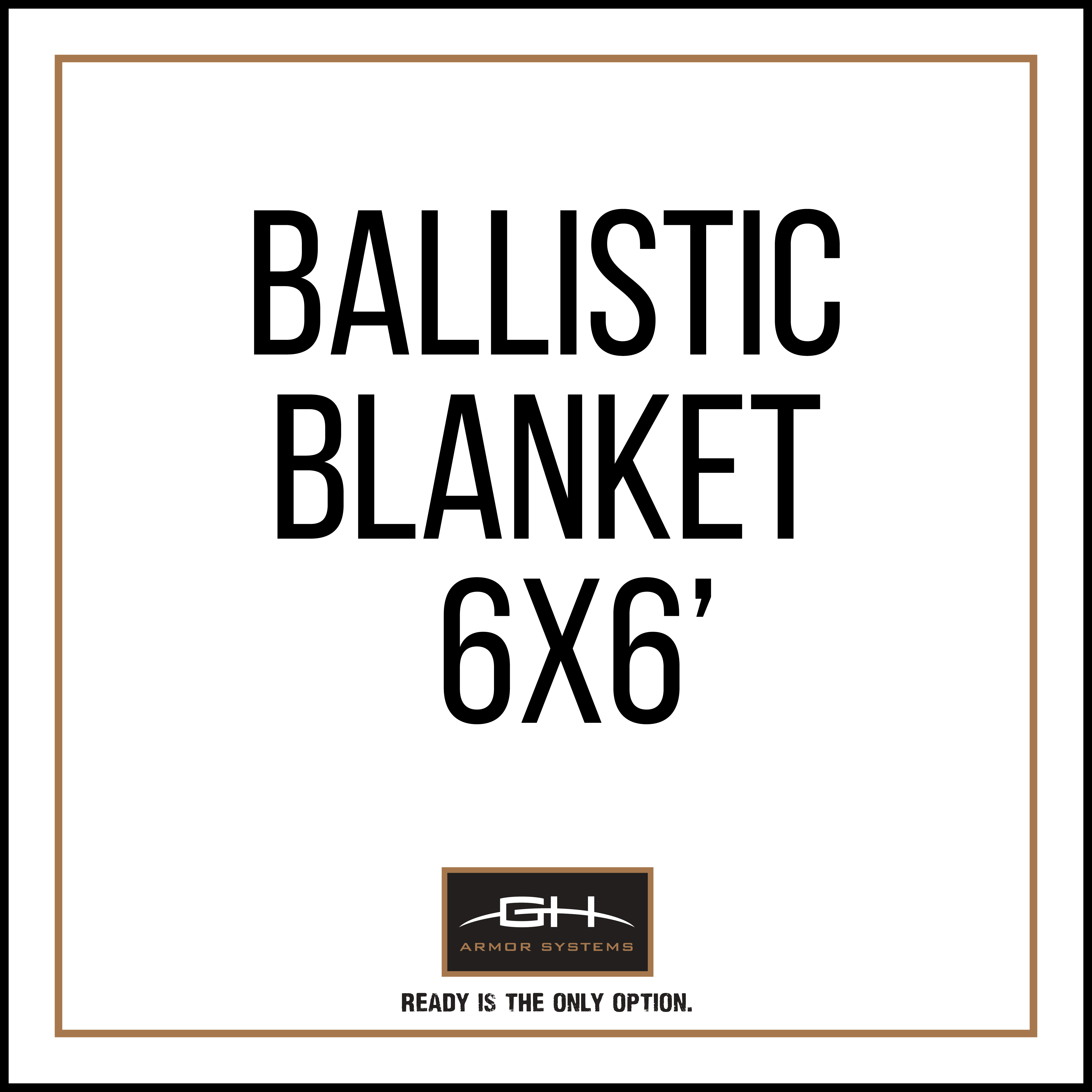 GH-BLKT3A-6X6 6'x6' Ballistic Blanket - Pro IIIA, nylon cover with corner and side handles